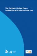 Adalete Erişim: Türk Sulh Ceza Mahkemeleri ve Uluslararası Hukuk