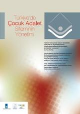 İHOP'tan yeni yayın: Türkiye'de Çocuk Adalet Sisteminin Yönetimi