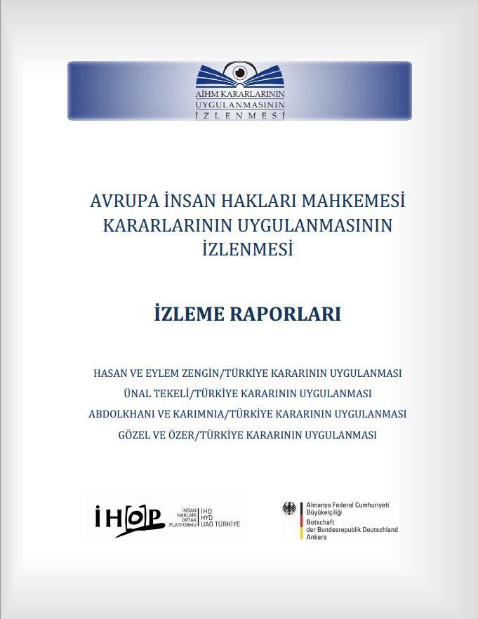İHOP'tan yeni yayın: AİHM Kararlarının Uygulanması İzleme Raporları